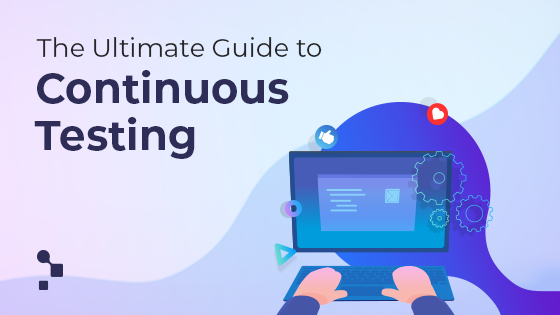 guide to continuous testing graphic