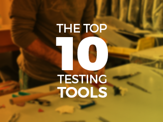 The top 10 Testing Tools
